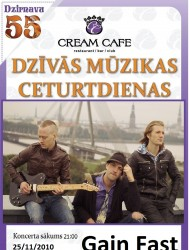 """Cream Cafe"" koncertēs grupa ""Gain Fast"""