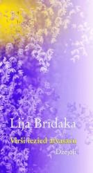 Lija Brīdaka jubilejā izdod dzejoļu krājumu
